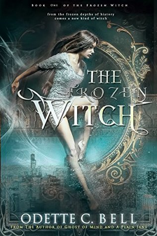The frozen witch by Odette C. Bell (book review)