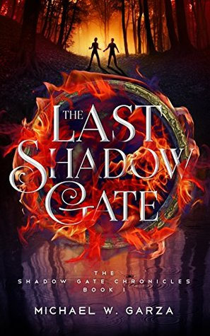 The Last Shadow Gate by M.W.Garza –Review