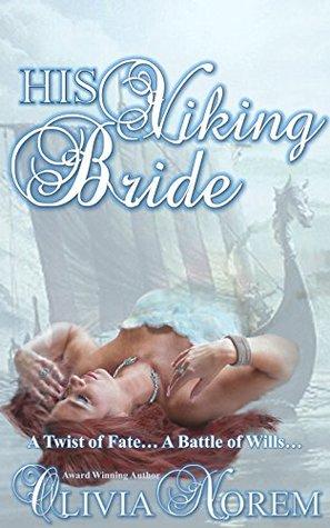 His Viking Bride (Olivia Norem) is hot, hot,hot!