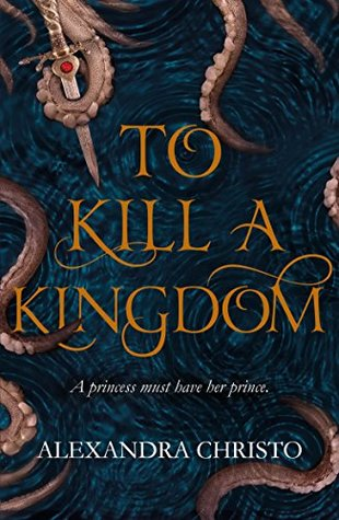 #BookReview: To kill a Kingdom by Alexandra Christo