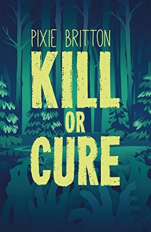 #Bookreview: Kill or Cure by Pixie Britton.