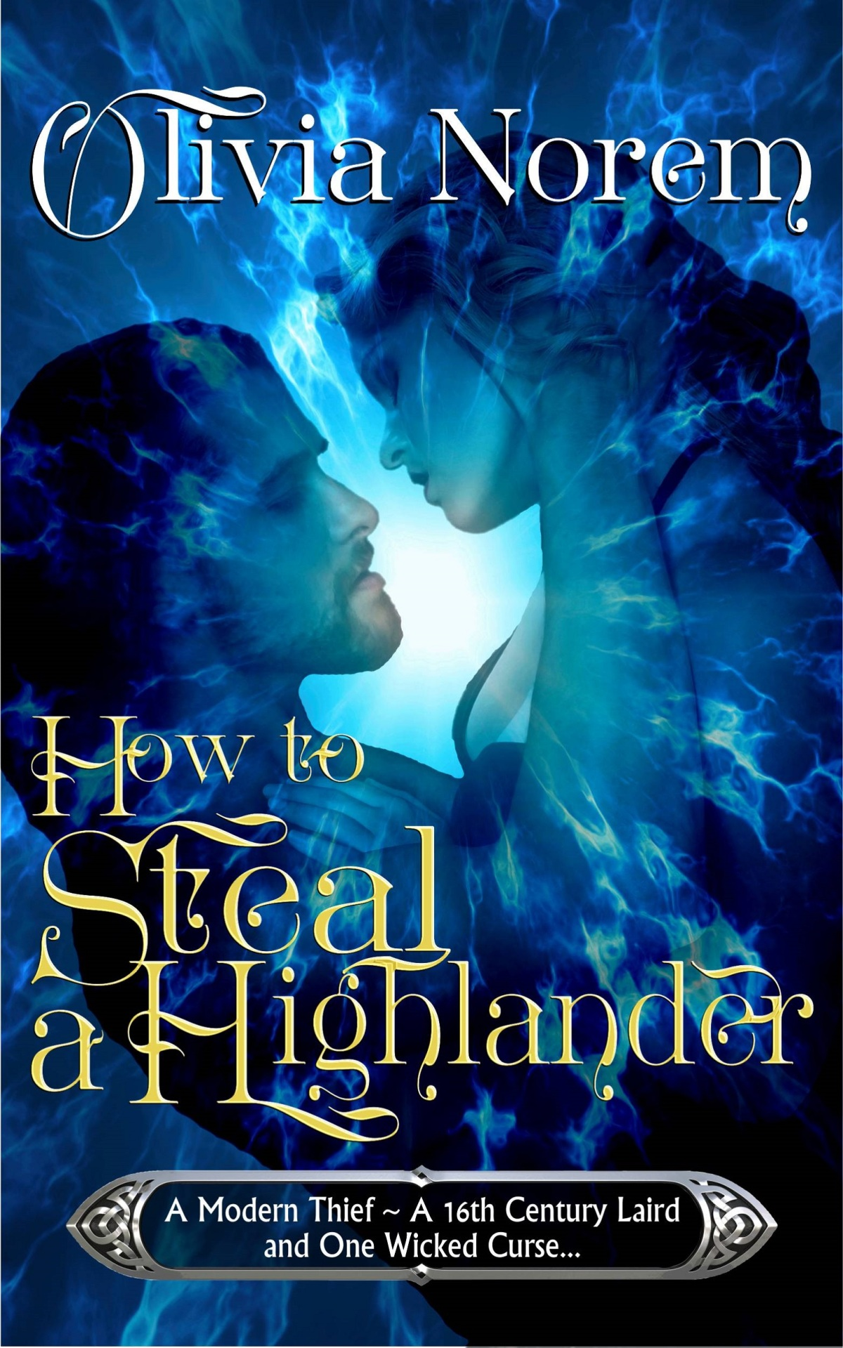 #BookReview: How to steal a Highlander by Olivia Norem | A modern thief & A 16th Century Laird & A wicked curse