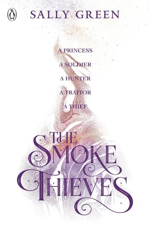 #BookReview: The Smoke Thieves by Sally Green