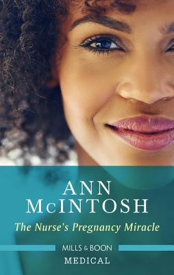 #BookReview: The Nurse's Pregnancy Miracle by Ann McIntosh |Mills&Boon