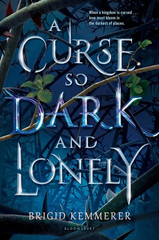 #Bookreview: A curse so Dark and Lonely by Brigid Kemmerer