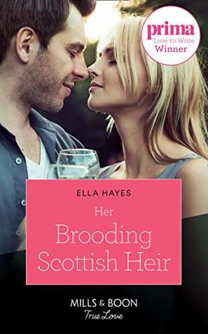 #BookReview:Her brooding Scottish heir by Ella Hayes