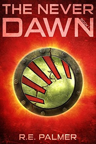 #BookReview: The Never Dawn by R.E. Palmer
