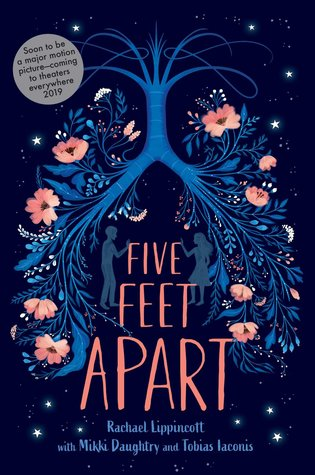 #BookReview: Five Feet Apart by Rachael Lippincott, Mikki Daughtry, TobiasIaconis