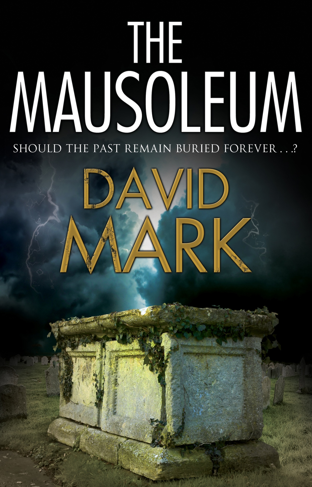 #BlogTour: The mausoleum by David Mark | #LoveBooksGroupTours