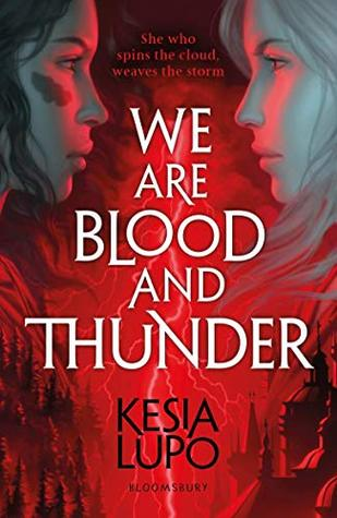#BookReview: We are blood and thunder by Kesia Lupo | @BloomsburyBooks