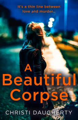 #BookReview: A beautiful corpse by Christi Daugherty | @fictionpubteam