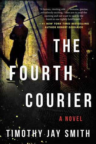#BookReview: The fourth courier by Timothy Jay Smith | a #LoveBooksGroup blog tour