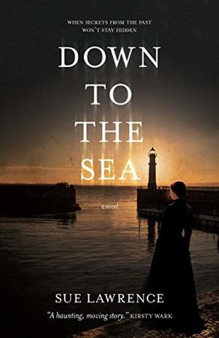 Down to the Sea by Sue Lawrence ♥ | #LoveBooksGroupTours