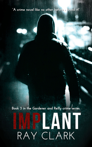 IMPLANT by Ray Clark | #booktour #LoveBooksGroup