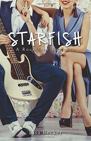 STARFISH: a rockstar romance by Lisa M. Becker |#bookreview